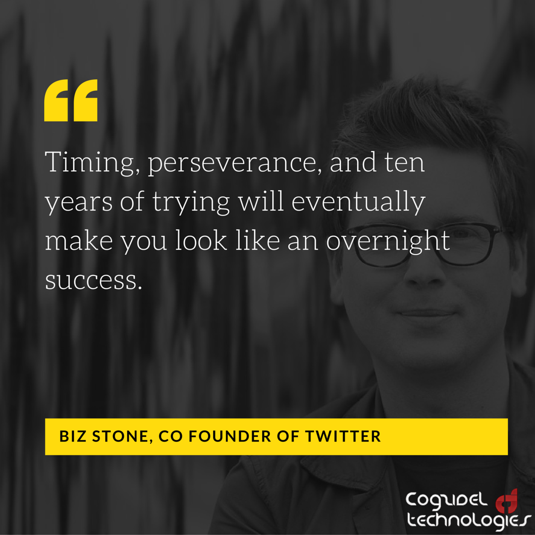 Persistence Motivational Quotes: Biz Stone On Persistence