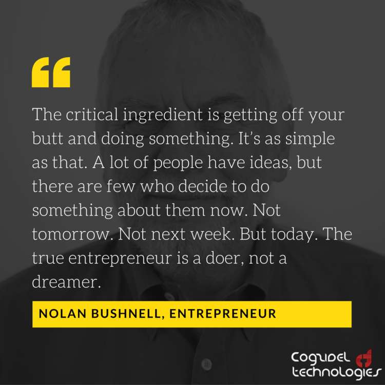 Nolan-Bushnell-On-Startup-Motivational-Quotes-From-Cogzidel