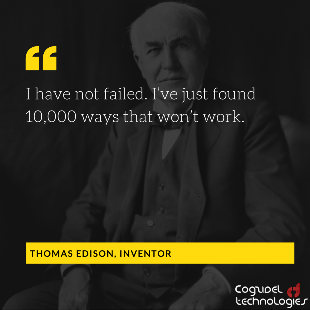 """thomas edison failures and success """"many of life's failures are people who did not realize how close they were to success when they gave up"""" ― thomas a edison."""